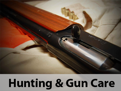 Hunting & Gun Care